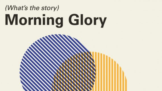 "Matinales de clásica: ""(What's the Story) Morning Glory"""