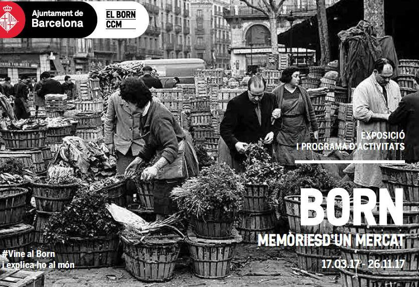 """""""Born. Memòries d'un mercat"""""""