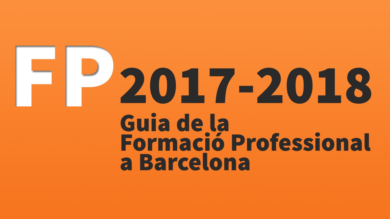 Guía Del Fp 2017 2018 En Barcelona Educació