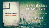 Amics-per-sempre-de-Lluís-Anton-Baulenas