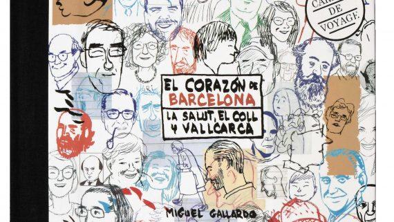 Coberta del quadern de viatge 'El corazón de Barcelona. La Salut, el Coll y Vallcarca', de Miguel Gallardo