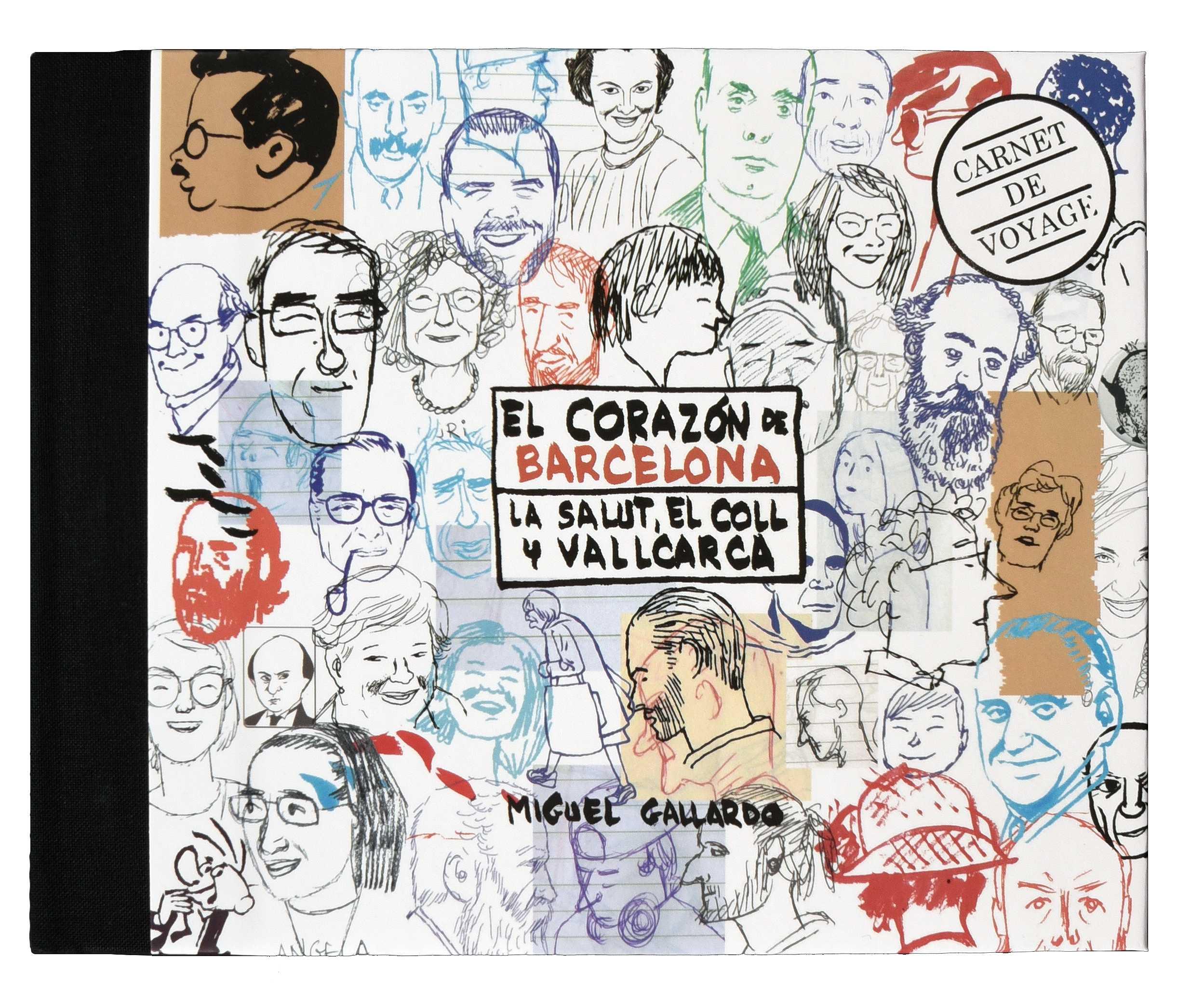 Viaje Al Corazón De Barcelona La Salut El Coll Y Vallcarca