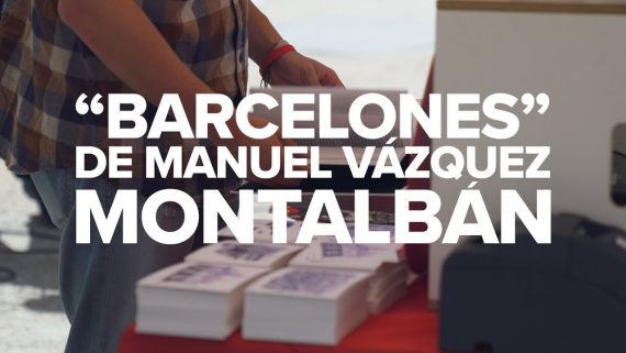 Vázquez Montalbán's 'Barcelones' is republished 30 years on