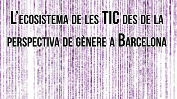 The ICT ecosystem in Barcelona from the gender perspective
