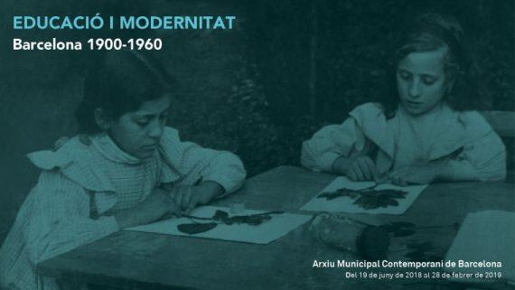 XIV Mostra de documents: «EDUCACIÓ I MODERNITAT. Barcelona 1900-1960»