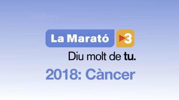 La Marató TV3. 2018 Càncer