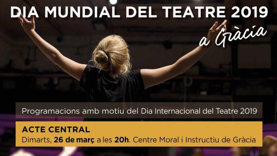 Dia Mundial del Teatre a Gràcia 2019