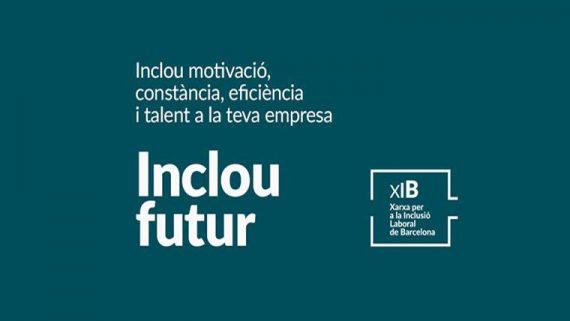 Gràfica Inclou motivació, constància, eficiència i talent a la teva empresa. Inclou futur de la Xarxa per la Inclusió Laboral de Barcelona