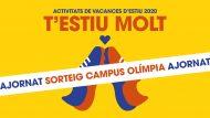 Campanya Vacances estiu 2020. Campus Olímpia
