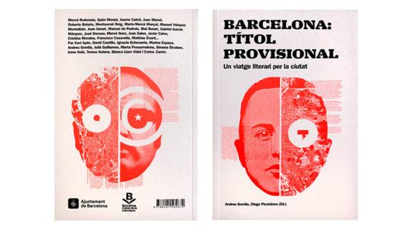 Imatge de la coberta i contra del llibre 'Barcelona: titol provisional. Un viatge literari per la ciutat'