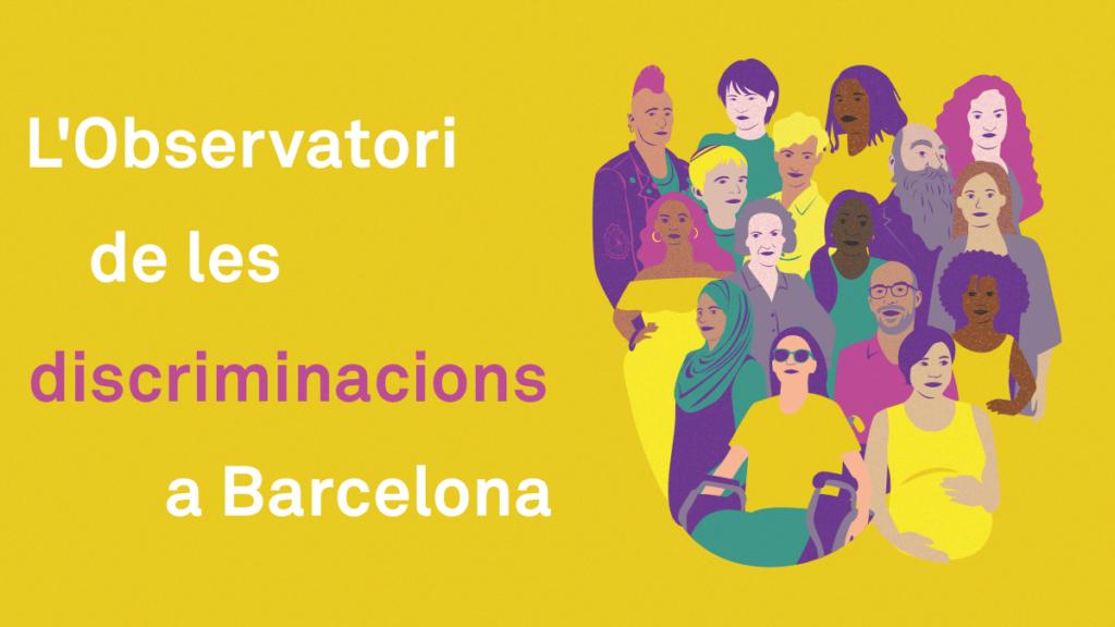 Observatori de les discriminacions a Barcelona 2019: qui ...