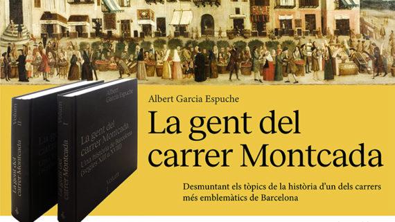 El llibre 'La gent del carrer Montcada Una història de Barcelona (segles XIII a XVIII)' descobreix la diversitat d'un dels carrers més emblemàtics de la ciutat.