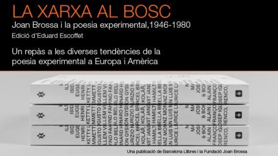 Imatge del llibre 'La xarxa al bosc. Joan Brossa i la poesia experimental 1945 - 1980' @Todojunto