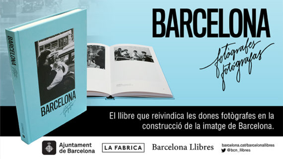 Imatge del llibrre 'Barcelona Fotògrafes/Fotógrafas'