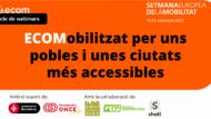 Banner del ciclo de webinars ECOMovilízate por unos pueblos y unas Ciudades más accesibles y sostenibles!