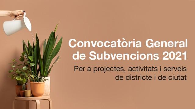 Banner Convocatòria General de Subvencions 2021.