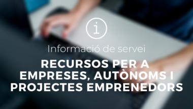 Informació de servei. Recursos per a empreses, autònoms i projectes emprenedors