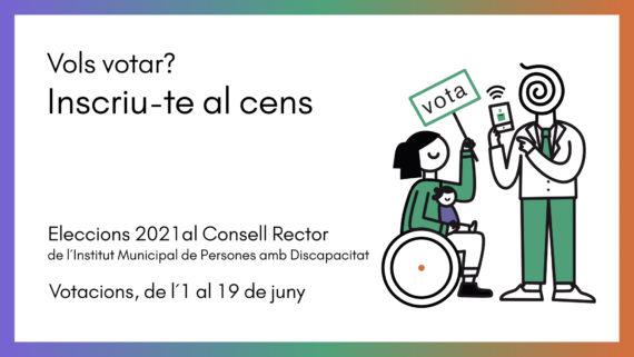 Vols votar? Inscriu-te al cens.