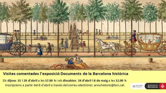 Imatge exposició Documents de la Barcelona històrica amb dies i horaris visites comentades