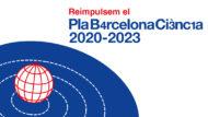 Reimpulsem el Pla Barcelona Ciència 2020-2023