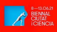Barcelona Ciència - Biennal Ciutat i Ciència 2021