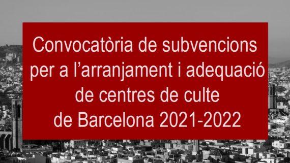 convocatòria subvencions obres centres de culte 2021-2022