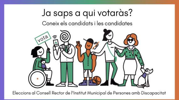 Il.lustració amb cinc personatges amb diferents discapacitats amb el text 'Ja saps a qui votaràs?' Coneix els candidats i les candidates al Consell Rector de l'IMPD