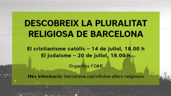 DESCOBREIX LA PLURALITAT RELIGIOSA DE BARCELONA