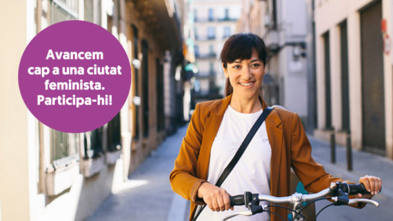 Avanzamos hacia una ciudad feminista. ¡Participa!