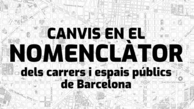 """Grafisme amb la frase """"Canvis en el Nomenclàtor"""" sobre un planell de la ciutat"""