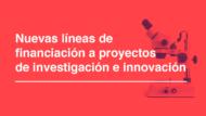 Barcelona Ciencia - Imagen de subvenciones para proyectos de investigación e innovación