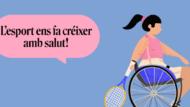 Il·lustració de l'oferta esportiva en edat escolar 2021-2022. Imatge d'una nena en cadira de rodes jugant a tenir amb el lema 'l'esport ens fa créixer amb salut'
