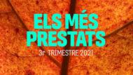 Els més prestats. 3r trimestre 2021