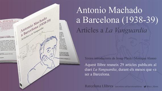 Imatge del llibre 'Antonio Machado a Barcelona'