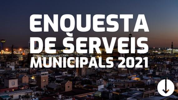 Enquesta de serveis municipals 2021